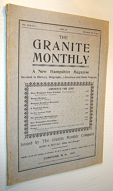 Image for The Granite Monthly - A New Hampshire Magazine Devoted to History, Biography, Literature and State Progress, June, 1911, Vol XLIII, No. 6, New Series, Vol. VI, No. 6 - Hon. Benjamin Ames Kimball