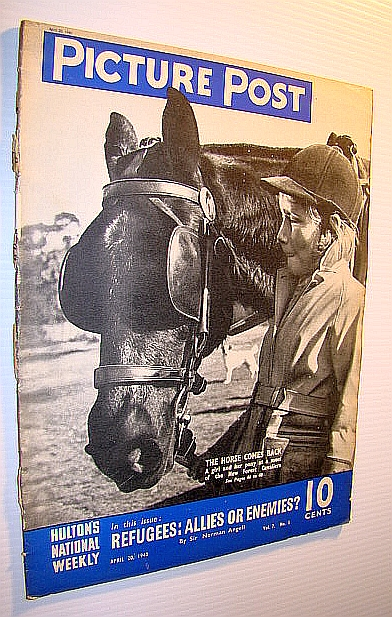 Picture Post Magazine - Hulton's National Weekly, April 20, 1940 -  Are Refugees Allies or Enemies?, Stewart, Geoffrey; Angell, Sir Norman; Woodruff, Douglas; Hastings, Douglas Macdonals; Hulton, Edward