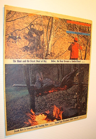 This Week Magazine, September 28, 1969 - Insert to the Boston Sunday Herald: Cover Color Photos of Wild Boar Being Shot Then Roasted, Benson, Bobbie; Wolfe, Burton; Botwin, Carol; Rosenfeld, Ruth; Katie; Waldo, Myra; McGrail, Joie;
