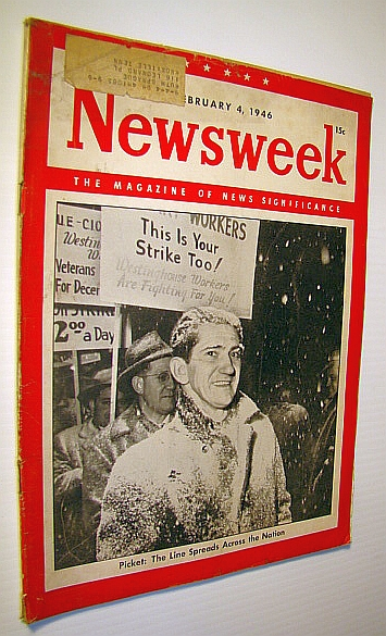 Newsweek - The Magazine of News Significance, February 4, 1946: National Labor Unrest, Moley, Raymond; et al