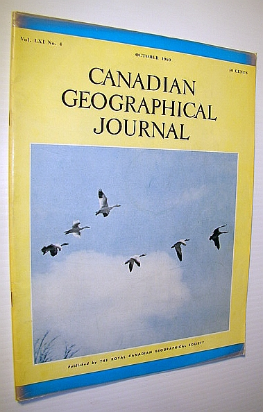Canadian Geographical Journal, October 1960 : Taming the Tides of Fundy, Hendry, Peter; Davidson, J.A.; Little, C.H.