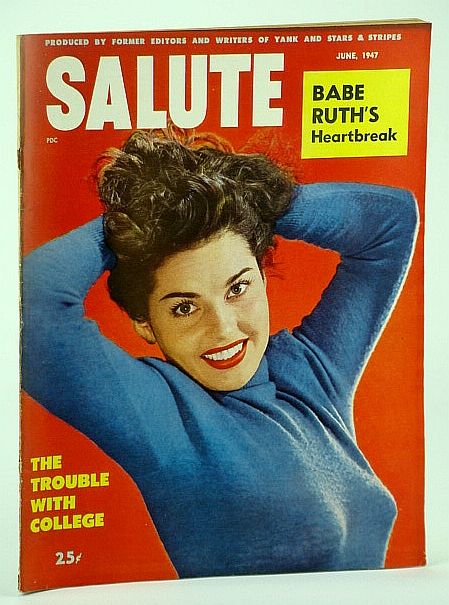 Image for Salute Magazine, June 1947, Vol. 2, No. 6 - The Heartbreak of Babe Ruth