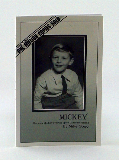 Image for Mickey: The Story of a Boy Growing Up on Vancouver Island