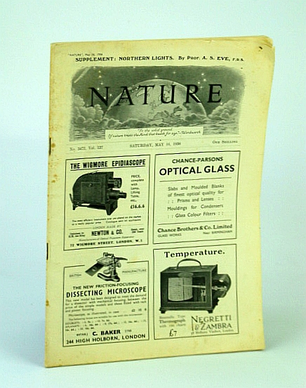 Nature Magazine, No. 3472, Vol. 137, Saturday, May 16, 1936 - Nazi-Socialism and International Science, Russell, Sir John; Brightman, R.; Gates, R.R.; Astbury, W.T.; Donnan, F.G.; Thomson, J.J.; Goldhaber, M.; Beevers, C.; Lipson, H.; Schrodinger, E.; Et al