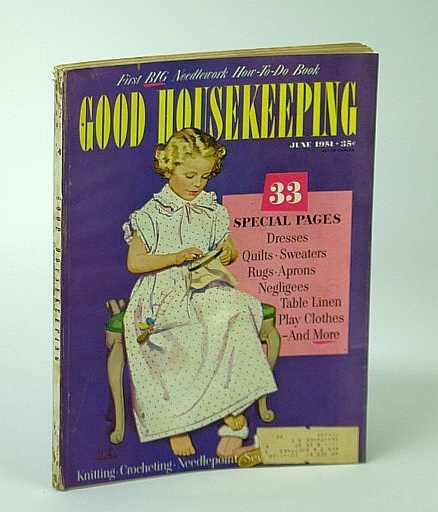 Good Housekeeping - The Magazine American Lives By, June 1951 - Fairdale, Kentucky, Best & Hillyer; Ruth Harbert; V. Hoogstraten; Stella M. Currey; B. Patterson; L. Whitney; Paul Horgan; E. Gilchrist; E. Starr