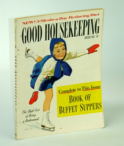 Good Housekeeping Magazine, January (Jan.) 1953 - Buffet Suppers, Adela Rogers St. Johns; Millie McWhirter; Gladys Schmitt; Richard Sherman; Val Teal; J. Davidson; Ruth Harbert; E. Starr; Toni Falcone; R. Sockman; S. Grafton