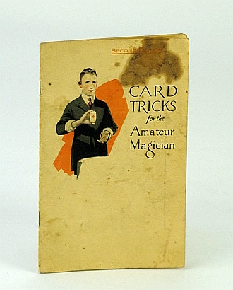 Image for Card Tricks for the Amateur Magician / What the Amateur Magician Can Do with a Regular Deck of Cards