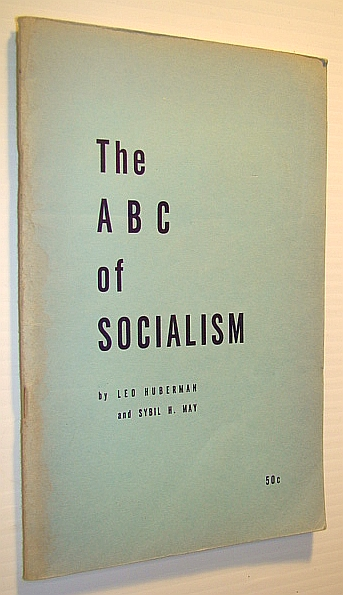 The ABC of Socialism - Monthly Review Pamphlet Series - No. 7, Huberman, Leo; May, Sybil H.
