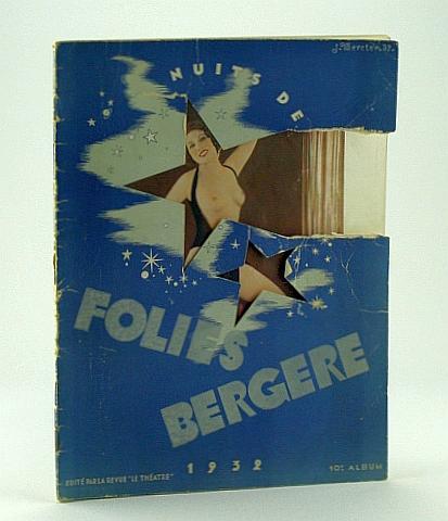 """Folies-Bergere 1932 - Nuits De Folies / Nights of Folly / Nacht Der Tollheiten / Noches De Locuras, La Revue """"Le Theatre"""" (Editor)"""