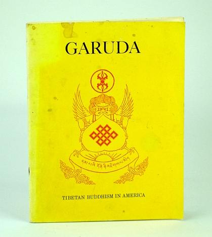 Image for The Garuda - Tibetan Buddhism in America