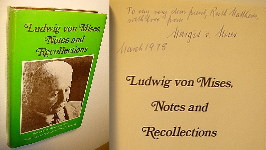 Ludwig von Mises, Notes and Recollections, Ludwig von Mises