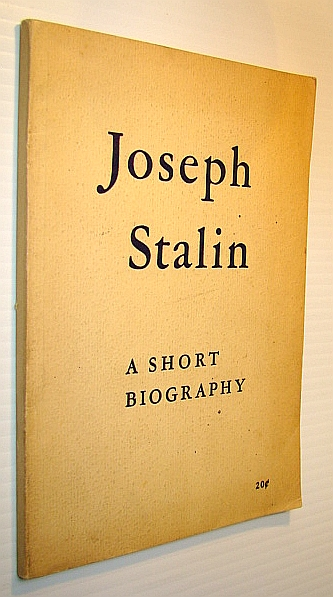 Joseph Stalin - A Short Biography, The Marx-Engels-Lenin Institute
