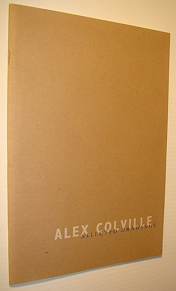 Alex Colville, Selected Drawings : Organized and Circulated by the Owen's Art Gallery, Colville, Alex