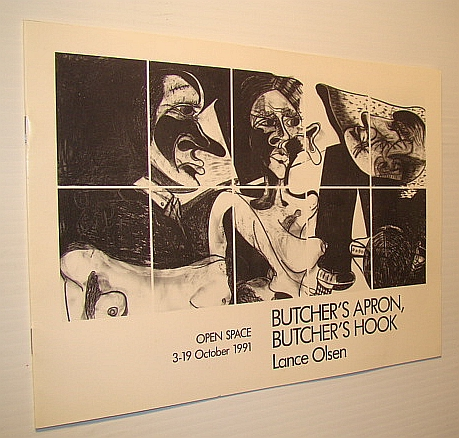 Butcher's Apron, Buther's Hook: Exhibition Catalogue, 3-19 October 1991, Olsen, Lance