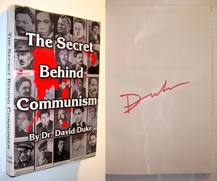 Secret Behind Communism The Ethnic Origins of the Russian Revolution and the Greatest Holocaust the History of Mankind, DR. DAVID DUKE