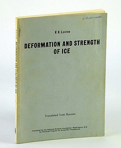 Image for Deformation and Strength of Ice - Translated from Russian: TT 70-50130
