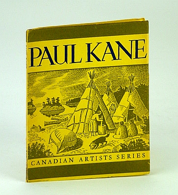 Image for Paul Kane - Canadian Artists Series