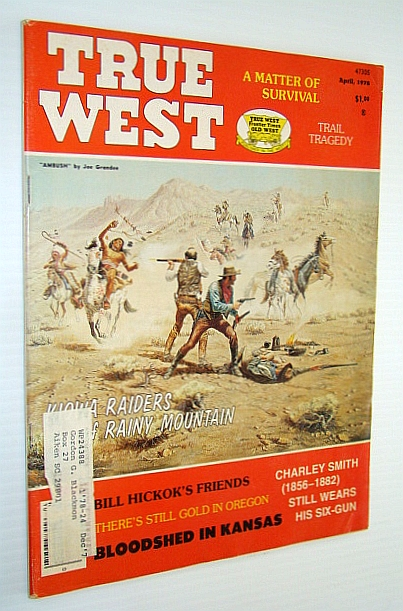 Image for True West Magazine, April 1978 - The Kiowa Raiders of Rainy Mountain