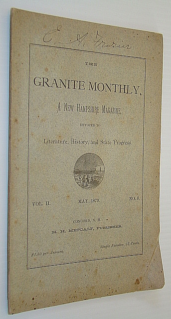 Image for The Granite Monthly, A New Hampshire Magazine, Devoted to Literature, History, and State Progress, May 1879, Vol. II, No. 8 - Hon. Levi W. Barton