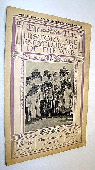 Image for The Times History and Encyclopaedia of the War - Part 101, Vol. 8, July 25, 1916 - The Armenian Atrocities