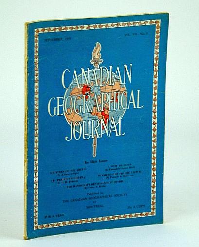 Canadian Geographical Journal, September (Sept.) 1933, Vol VII, No. 3 - A Visit to Satan at Sheikh Adi, Soper, J. Dewey; Pittman, H.H.; Meek, Theophile James; Roberton, Thomas B.; Beriau, Oscar A.