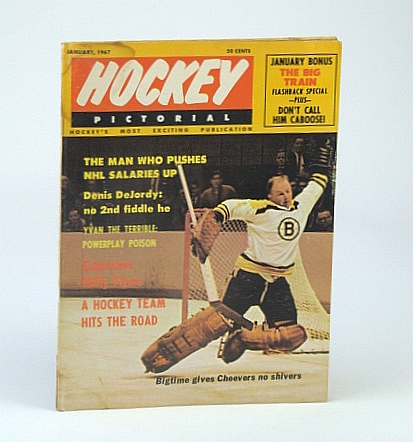 Hockey Pictorial Magazine, January (Jan.) 1967, Vol. 12, No. 4 - Action Cover Photo of Gerry Cheevers Without Mask, Berry, Jack; Monahan, Tom; MacLean, Norman; Smith, Gil; Greenberg, Fred; Obodiac, Stan; Clark, Charles H.; Travers, John; Reed, Bob; Dennis, Matt; Libby, Bill; Scott, Margaret