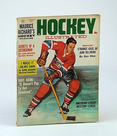 Maurice Richard's Hockey Illustrated Magazine, Volume 1, Number 12, January (Jan.) 1963 - Jean Beliveau Cover Illustration, Richard, Maurice; Boivin, Leo; Olan, Ben; Richard, Henri; Keon, Dave; et al