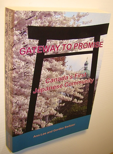 Image for Gateway to Promise: Canada's First Japanese Community