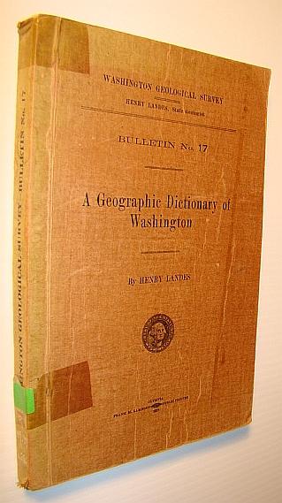 Image for A Geographic Dictionary of Washington, Washington Geological Survey, Bulletin No. 17