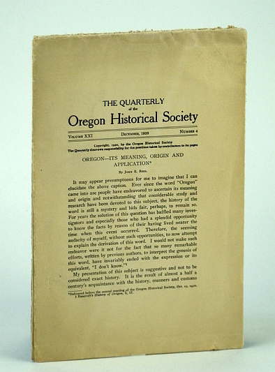 Image for The Quarterly of the Oregon Historical Society, Volume XXI, December  (Dec.), 1920, Number 4: Oregon - Its Meaning, Origin and Application