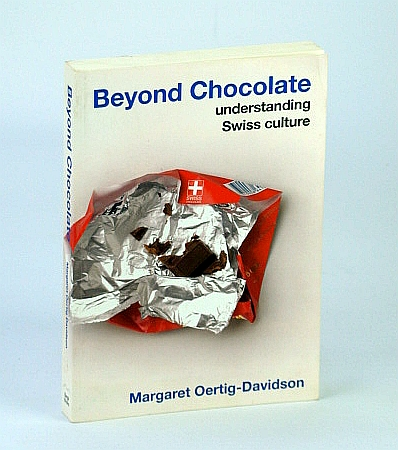 Image for Beyond Chocolate: Understanding Swiss Culture