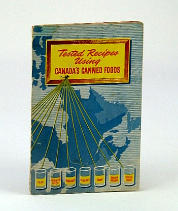 Image for Tested Recipes Using Canada's Canned Foods