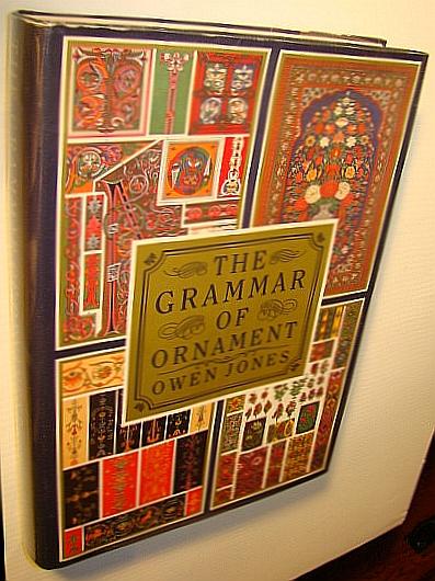 Grammar of Ornament: A Monumental Work of Art, Jones, Owen