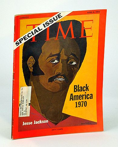 Time Magazine (Canadian Edition), April (Apr.) 6, 1970 - Special Issue on Black America 1970 (with Cover Portrait of Jesse Jackson), Multiple Contributors