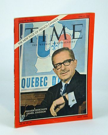 Time Magazine (Canadian Edition) June 17, 1966 - Quebec Premier-Designate Daniel Johnson Cover Photo, Multiple Contributors