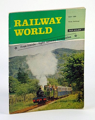 Image for Railway World, May 1969 - Vol. 30 No. 348 - Includes Light Railway Timetables