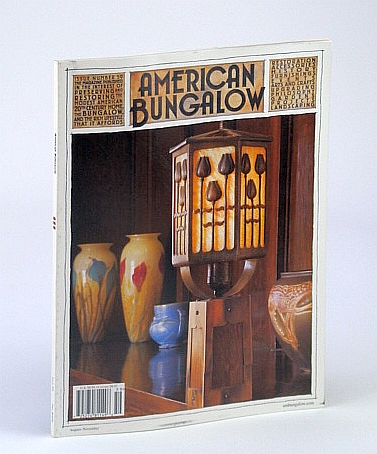 American Bungalow Magazine, August/November (Aug./Nov.), Fall 2008, Issue 59 - Greenway House of Bisbee, Arizona, Counts, Tim; Schorr, Stephanie; Hilbert, Sarah; Jackson-Forsburg, Eric; Luke, John; et al