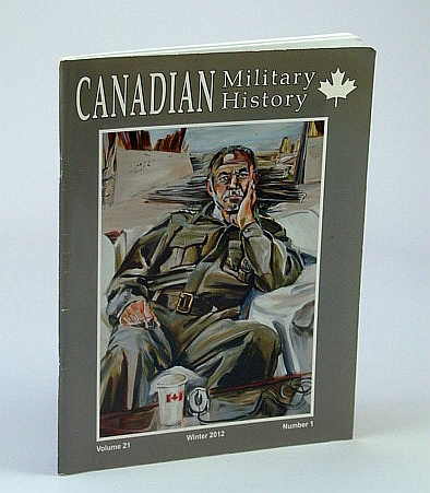 Image for Canadian Military History, Volume 21, Number 1, Autumn 2012: Racism and Enlistment  - WWII Policies of the RCAF