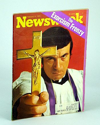 Newsweek Magazine, February (Feb.), 1974 - The Exorcism Frenzy, Alpern, David N.; Lansner, Kermit; Woodward, Kenneth L.; Friedman, Milton; et al