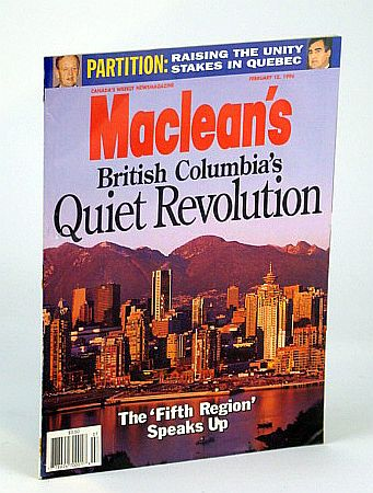 Image for Maclean's - Canada's Weekly Newsmagazine, February (Feb.) 12, 1996 - British Columbia's Quiet Revolution