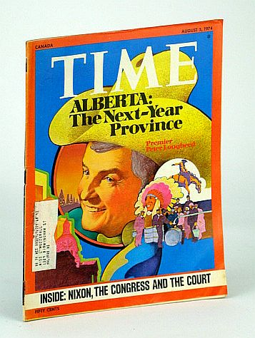 Time Magazine, Canadian Edition, August (Aug.) 4, 1974 - Alberta/Peter Lougheed Cover Illustration, Multiple Contributors