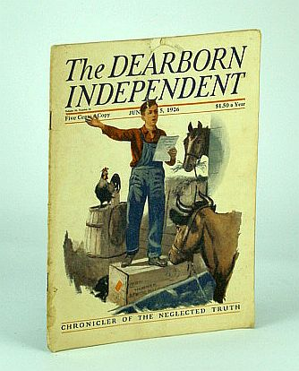 The Dearborn Independent - Chronicler of the Neglected Truth, June 5, 1926 - Liberty Bond Mystery, Perrington, Paul; Lewis, James H.; Masson, Thomas L.; Whiting, May B.; MacDonald, Paul; Young, Alice; Finger, Charles J.; Maddox, William Johnston; Patch, William M.; Higgins, Frances; Anderson, John Davis