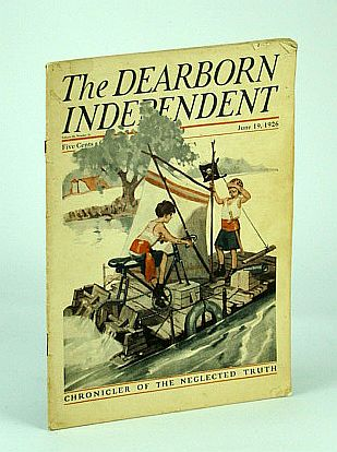 The Dearborn Independent - Chronicler of the Neglected Truth, June 19, 1926 - The New 'Real Estate Bond' Industry, Gard, Wayne; Ulm, Aaron Hardy; High, Stanley; Bacon, Robert L.; Neil, Judge Henry; Hubbard, Samuel; Phillips, Henry A.; Finger, Charles J.; Holmes, Fred L.