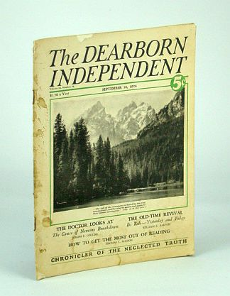 The Dearborn Independent - Chronicler of the Neglected Truth, September (Sept.) 18, 1926 -  Socialism Through the Eyes of the Churchman, Collins, Joseph; Kennedy, G.A. Studdert (Woodbine Willie); Masson, Thomas L.; Chase, Frank M.; Beckman, James W.; Sanders, Henry A.; Barton, William E.; Dunn, Harry H.; Shore, W.Teignmouth