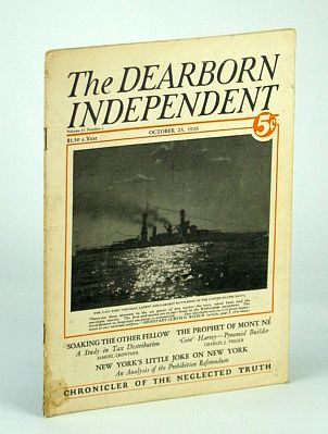 The Dearborn Independent - Chronicler of the Neglected Truth, October (Oct) 23, 1926 -  The Greatest Need of the U.S. Navy, Hatch, John Bolster; Finger, Charles J.; Crowther, Samuel; Wilbur, Curtis D.; Whiting, May B.; MacDonald, Paul; McConnell, Burt; Northend, Mary Harrod