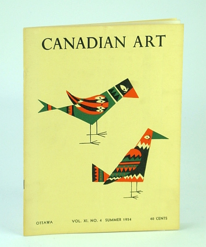Canadian Art Magazine, Summer 1954 - The John A. MacAulay Collection / Kazuo Nakamura, Buchanan, D.W.; Korner, J.; Hyde, L.; Elliott, G.; Binning, B.C.; Davies, F.; Verrall, R.; Shaw, A.