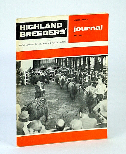 Image for Highland Breeders' Journal - Official Journal of the Highland Cattle Society, June 1976, No. 19