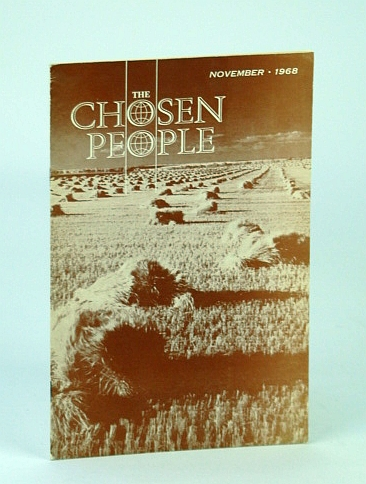 The Chosen People, November (Nov.), 1968, Atkinson, Walter J.; Gutkind, Peter; Fruchtenbaum, Arnold; Rubin, Clara; Jacobson, Harry; Heydt, Henry J.; Miller, Althea; Baron, David; Fuchs, Daniel