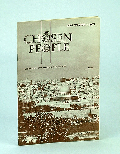Image for The Chosen People [Magazine], September (Sept.), 1971 - Messianic Youth Fellowship Goes All Out for Jesus