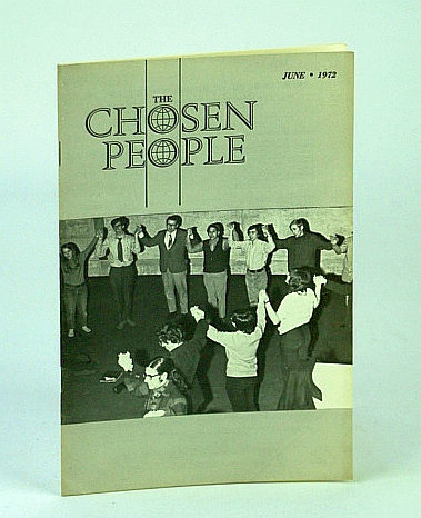 The Chosen People, June 1972 - New York City, A Great Missionary Challenge, Daniel Fuchs; Ennis, William T.; Papanikogaou, Demetrius; Jaffrey, Larry; Miller, Althea; Eisenberg, Charles; Heydt, H.; Feinberg, C.
